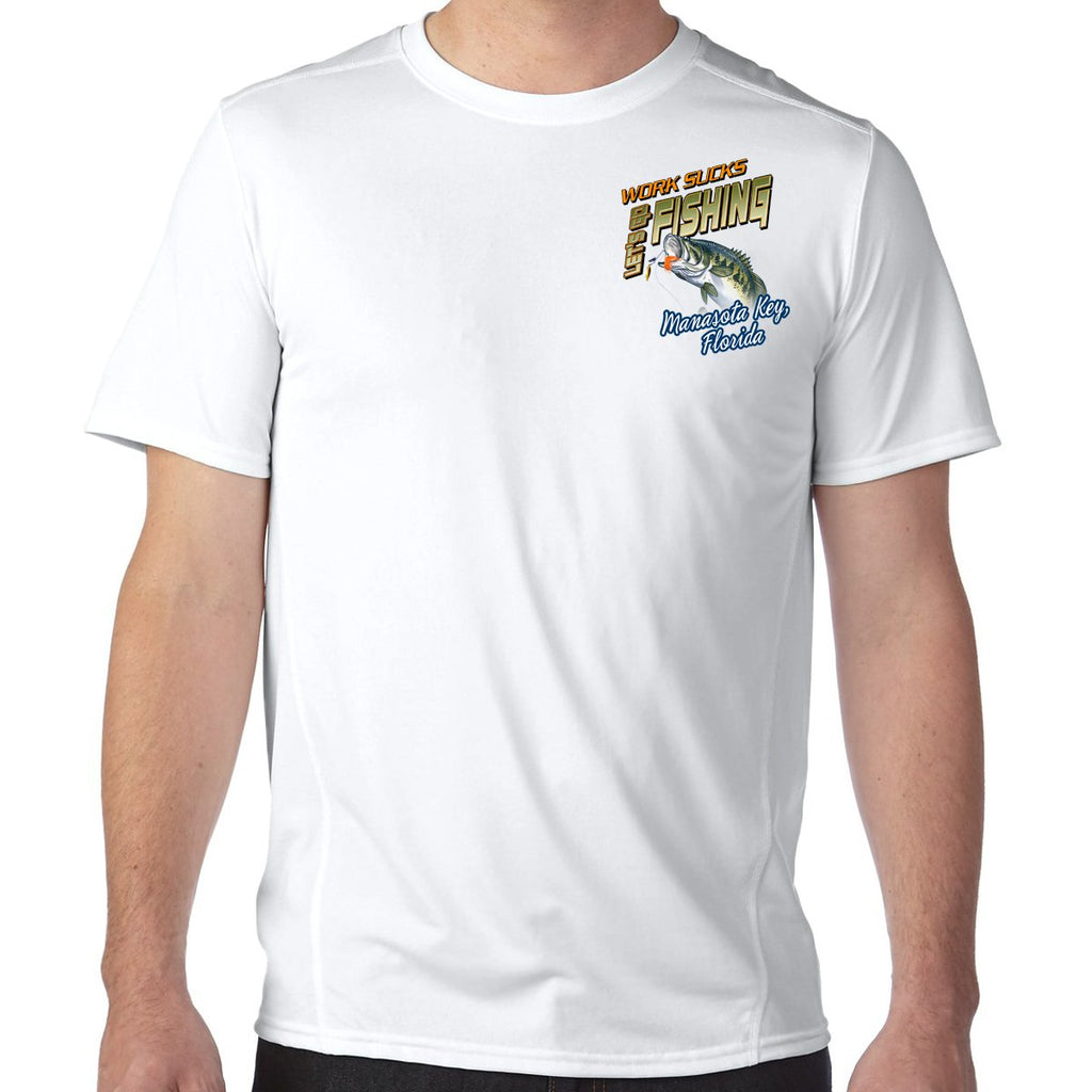 Manasota Key, FL Work Sucks, Let's Go Fishing Performance Tech T-Shirt
