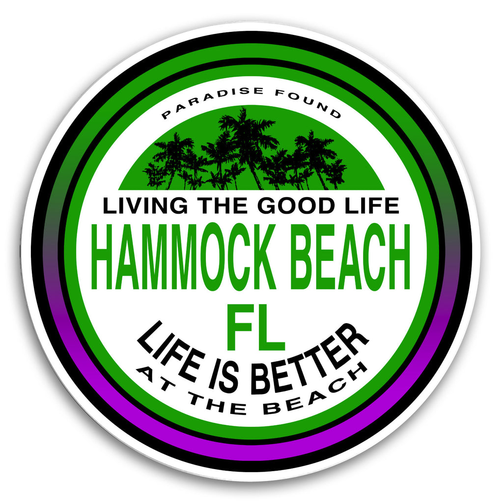 "Hammock Beach, FL Better at the Beach 4"" Sticker"