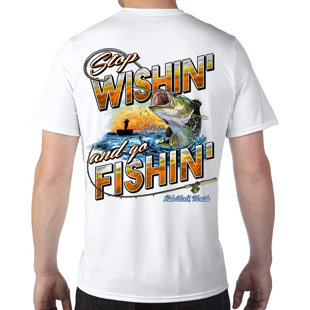 Lake Worth Beach, FL Stop Wishin', Go Fishin' Performance Tech T-Shirt