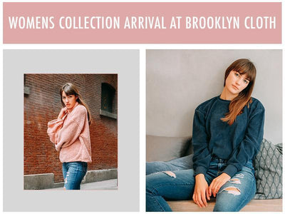 Womens Collection Arrival at Brooklyn Cloth