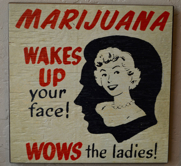 Wakes Up Your Face Sign