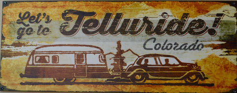 Let's Go to Telluride Sign