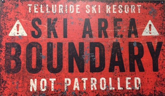 Ski Area Boundry Sign