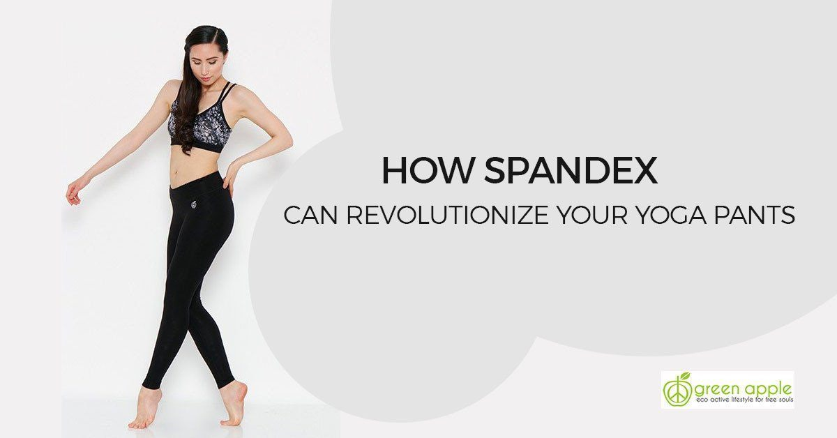 How Black Spandex Can Revolutionize Your Yoga Pants
