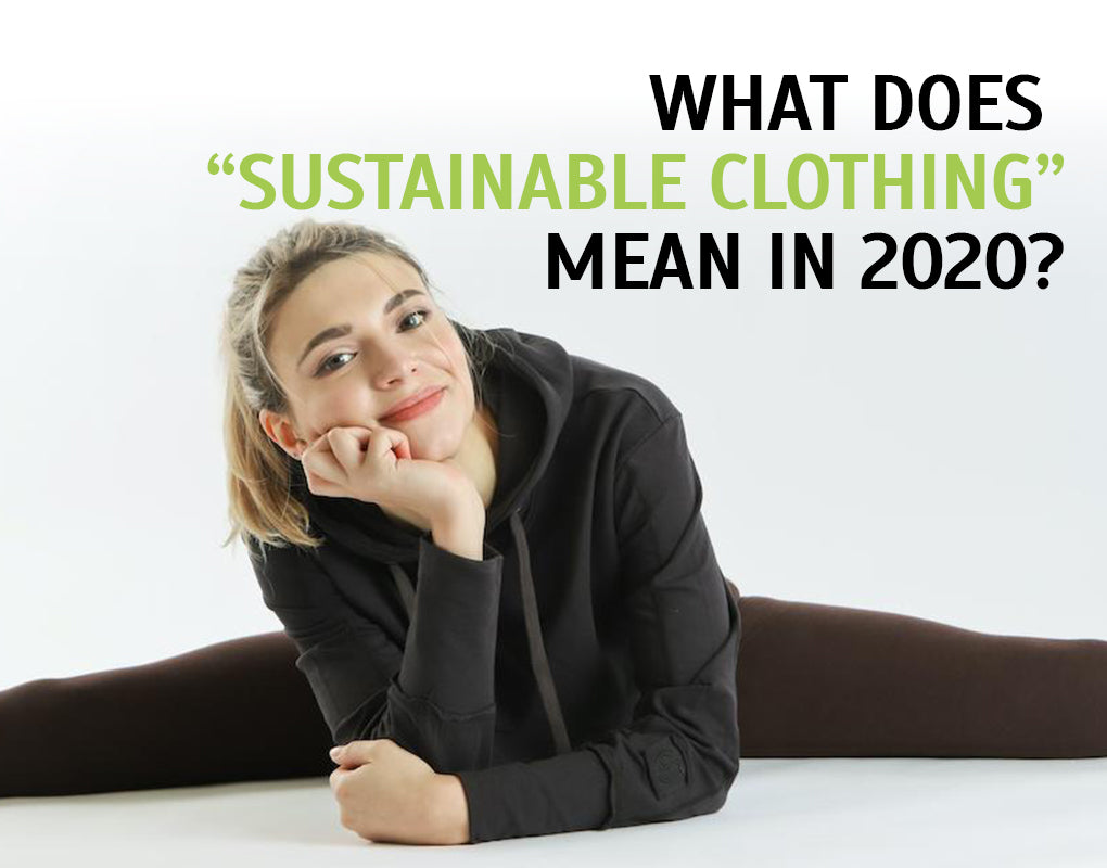 "What does ""Sustainable Clothing"" mean"