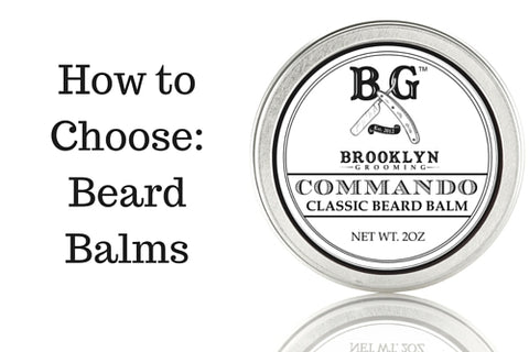 Dapper & Done | How to Choose Beard Balms