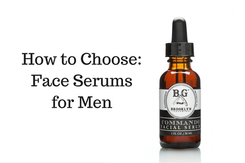 Dapper & Done | How to Choose: Face Serums for Men