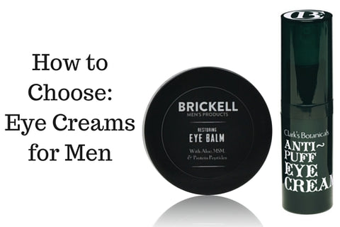 Dapper & Done | Eye Creams for Men - How to Choose