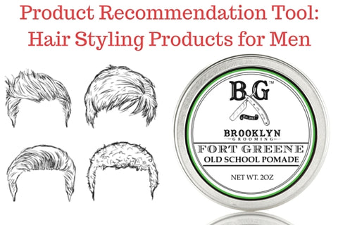 Product Recommendation Tool: Hair Styling Products for Men
