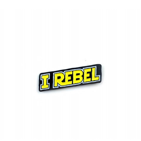 I Rebel Pin