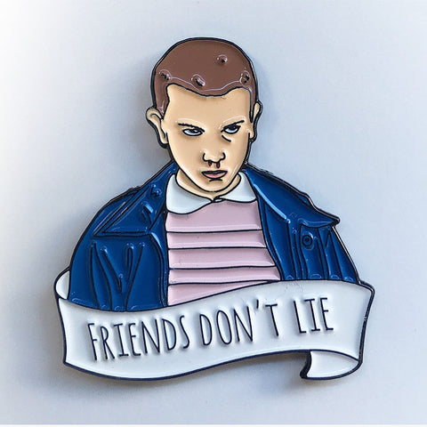 011 Friends Don't Lie Pin