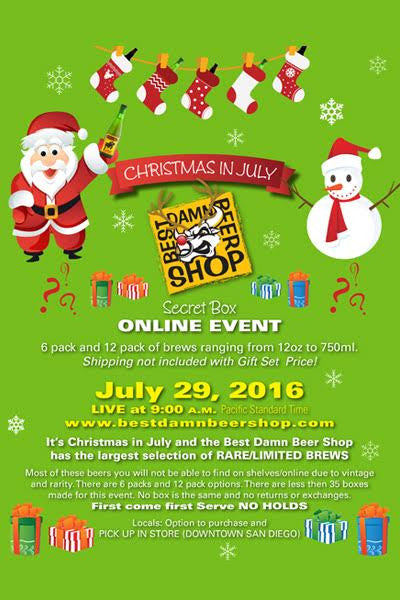 Christmas In July EVENT ONLINE ONLY July 29th 2016 9:00AM (PST)