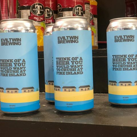 Evil Twin Brewing Think of a Beer You Would Want to Crush at Fire Island 16oz CAN