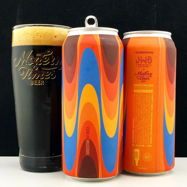 Modern Times Collab with JWB J Wakefield Brewing Suggestion of Mass 16oz CAN Imperial Stout