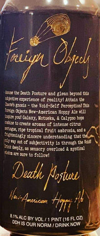 FOREIGN OBJECTS BEER CO. DEATH POSTURE DDH NEW AMERICAN HOPPY ALE 16oz can