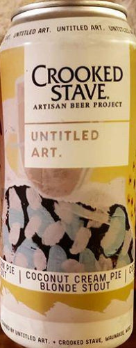 CROOKED STAVE ARTISAN BEER PROJECT UNTITLED ART. COCONUT CREAM PIE BLONDE STOUT 16oz can