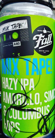 FALL BREWING MIX TAPE HAZY IPA 16oz can