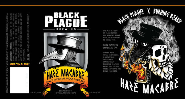 Black Plague/Burning Beard Haze Macabre Imperial IPA 6 Pack