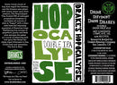 Drake's Hopocalypse Double IPA white Label 22oz LIMIT 3