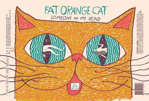 Fat Orange Cat Someone In My Head N.E. IPA 16oz cans