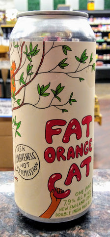 FAT ORANGE CAT ASK FORGIVENESS NOT PERMISSION NE DOUBLE IPA 16oz can
