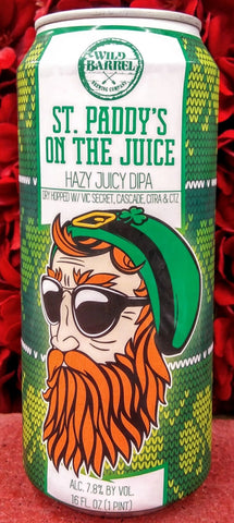 WILD BARREL ST. PADDY'S ON THE JUICE HAZY JUICY IPA 16oz can