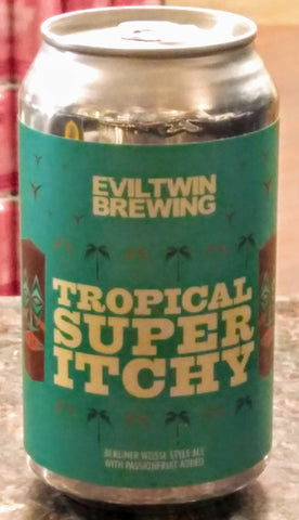 EVIL TWIN TROPICAL SUPER ITCHY BERLINER WEISSE 12oz can