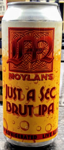 MOYLAN'S BREWING CO. JUST A SEC BRUT IPA 16oz can