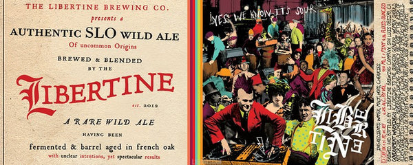 Libertine Authentic SLO Wild Ale 750ml LMT 2