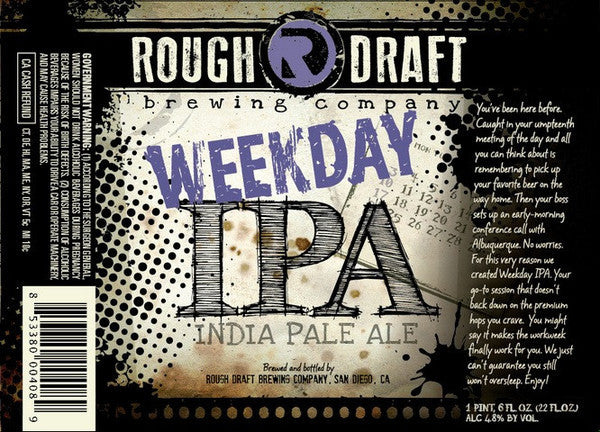 Rough Draft Weekday IPA