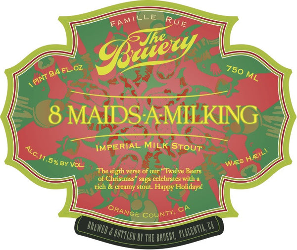 The Bruery 8 Maids-A-Milking 750ml