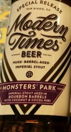 Modern Times Monsters Park Coconut & Cocoa Nibs Bourbon Aged 22oz LIMIT 1