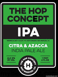 The Hop Concept Citra & Azacca IPA 22oz FRESHHH