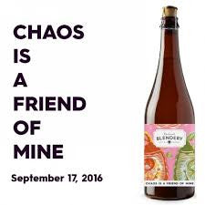 Beachwood Blendery Chaos is a friend of mine 750ml LIMIT 1