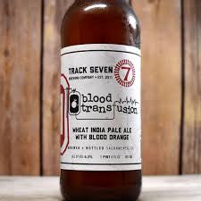 Track Seven Blood Transfusion Wheat IPA 22oz