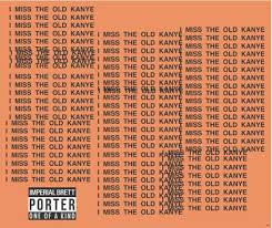 Stillwater Artisanal Ales I Miss the Old Kanye Imperial Brett Porter 22oz