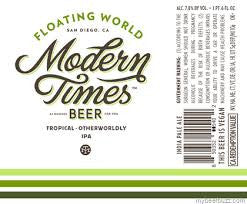 Modern Times Floating World 22oz LIMIT 6