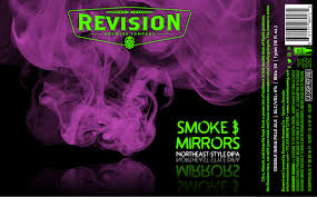 Revision Brewing Company Smoke & Mirrors 16oz cans hazy IPA LIMIT 2