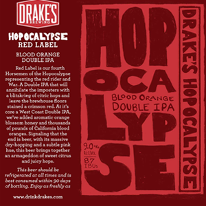 Drake's Hopocalypse Double IPA RED LABEL BLOOD ORANGE 22oz LIMIT 1 (Read Info)