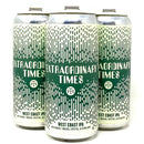 MODERN TIMES EXTRAORDINARY TIMES WEST COAST IPA 16oz can