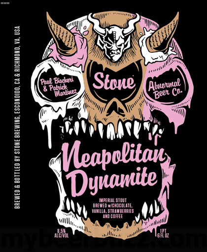 Stone, Abnormal Beer, Paul Bischeri & Patrick Martinez Collaborate On Neapolitan Dynamite Imperial Stout 22oz