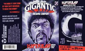 Gigantic Superbad Coffee Imperial Stout