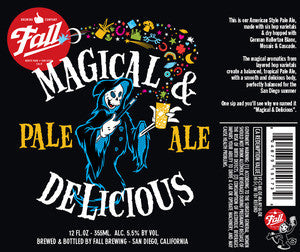 Fall brewing Magical & Delicious Pale Ale 12oz