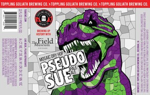 Toppling Goliath Brewing PseudoSue MOSIAC DRY HOPPED PALE 22oz LIMIT 3