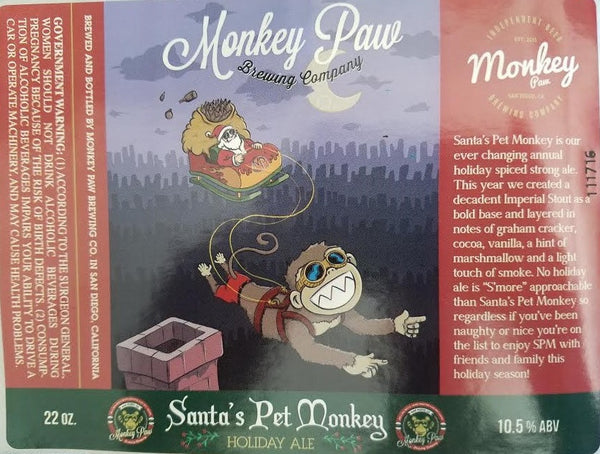 MONKEY PAW SANTA'S PET MONKEY HOLIDAY ALE (S'MORE EDITION) 22OZ LIMIT 6