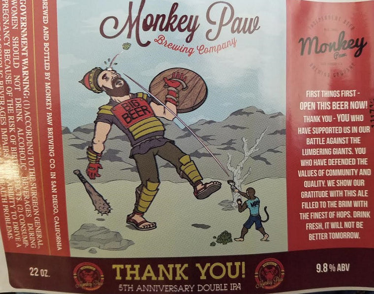 MONKEY PAW THANK YOU 5TH ANNIVERSARY DOUBLE IPA 22OZ LIMT 6
