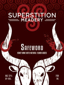 Superstition Meadery Safeword 750ml
