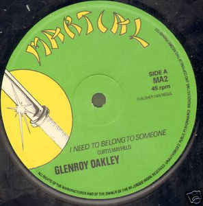 Glenroy Oakley ‎– I Need To Belong To Someone