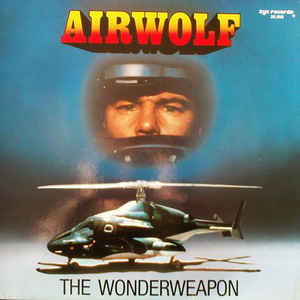 Various ‎– Airwolf - The Wonderweapon [VG+/VG]