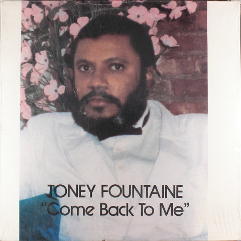 Toney Fountaine ‎– Come Back To Me [VG+/VG+]